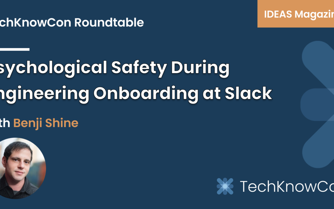 Creating Psychological Safety During Remote Engineering Onboarding