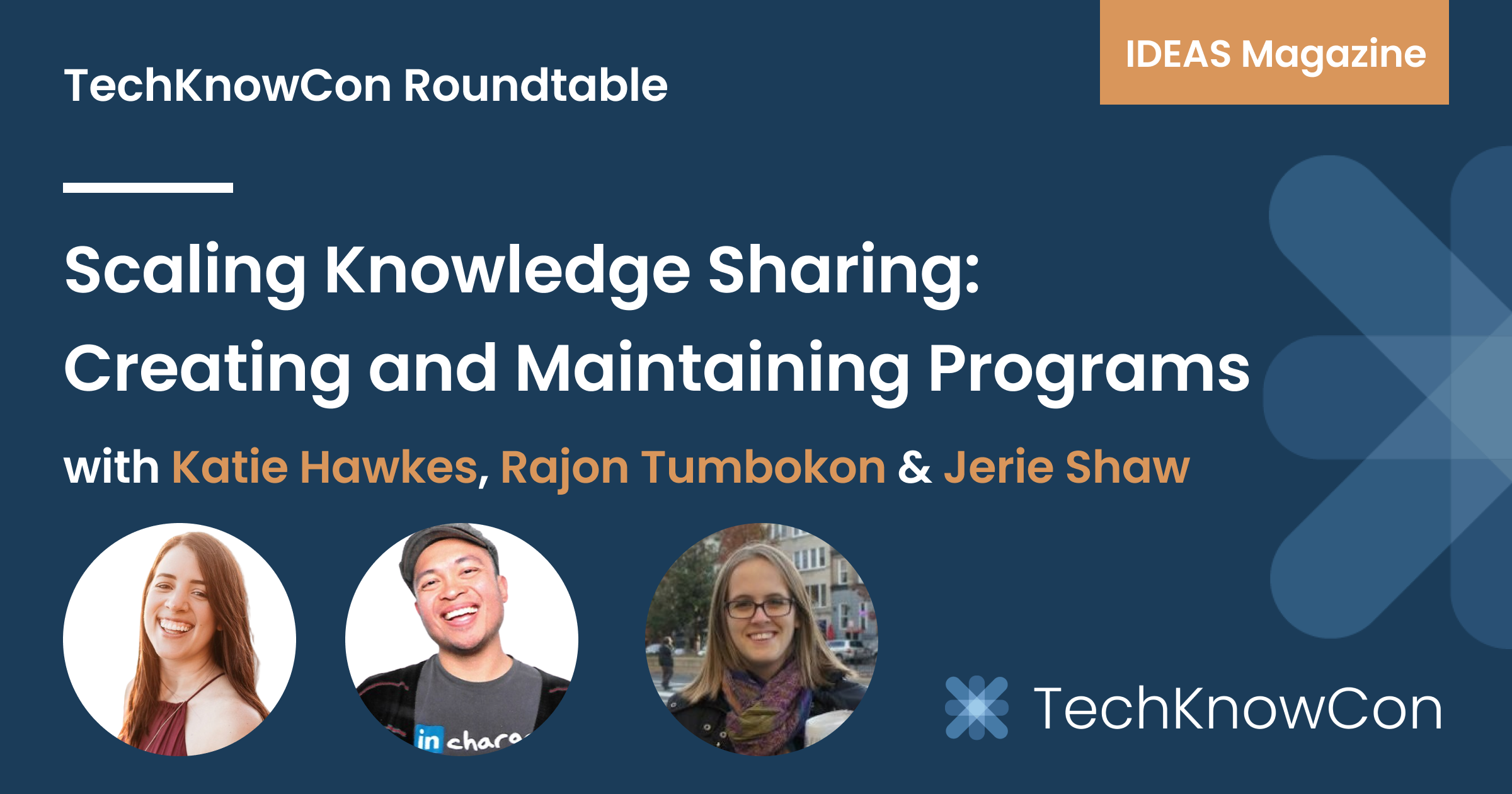 Scaling Knowledge Sharing: Creating and Maintaining Programs